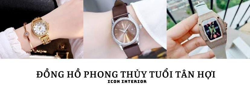 Đồng hồ đẹp hợp tuổi tân hợi